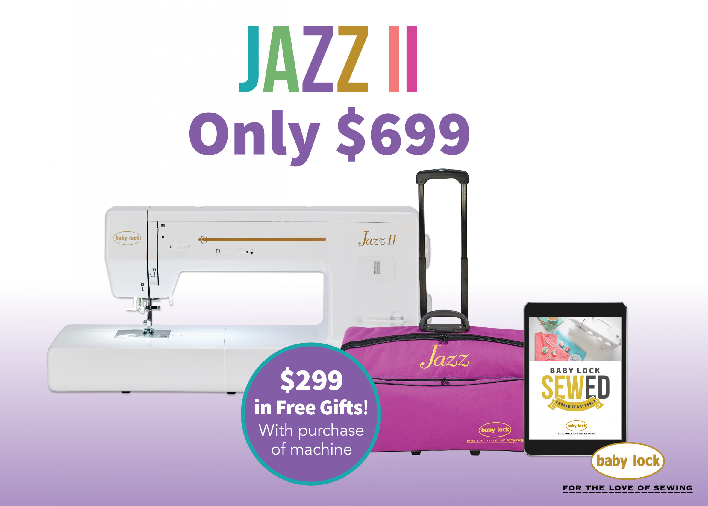 Baby Lock Jazz 2 quilting and embroidery machine special offer