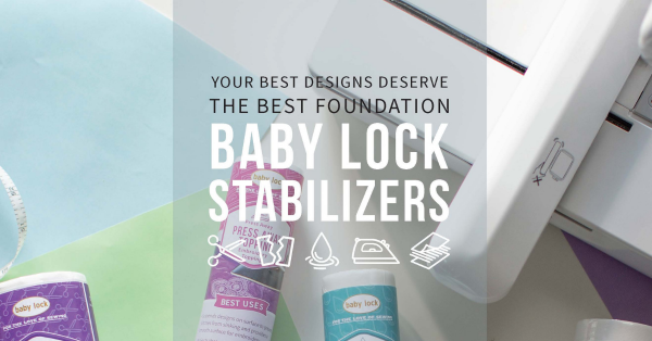 Baby_Lock_Embroidery_Stabilizer_Guide
