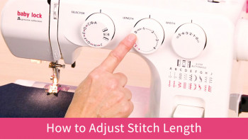 Joy_BL25B_How-to-Adjust-Stitch-Length_Tutorial.jpg