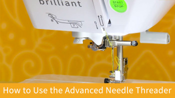 How to Use the Advanced Needle Threader.jpg