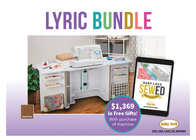 Baby Lock Lyric sewing and quilting machine and Tailormade special offer